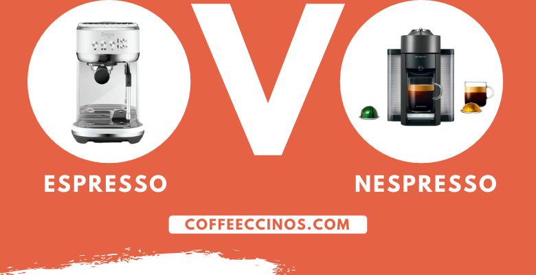 Espresso Vs Nespresso