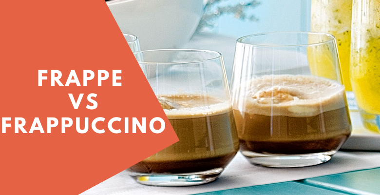 Frappe vs Frappuccino [Difference in taste and recipe] – Coffeeccinos